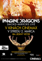 Imagine Dragons: Smoke+Mirrors Live